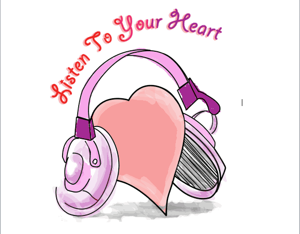 Listen to Your Heart